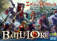 Brettspiele bei AEIOU.DE - Abbildung: Frontcover der Spielbox von BattleLore - Zu den Waffen
